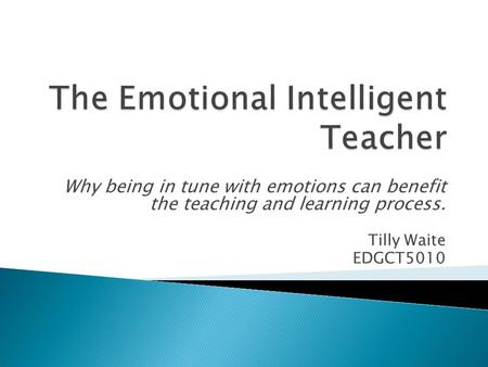 The Emotional Intelligent Teacher