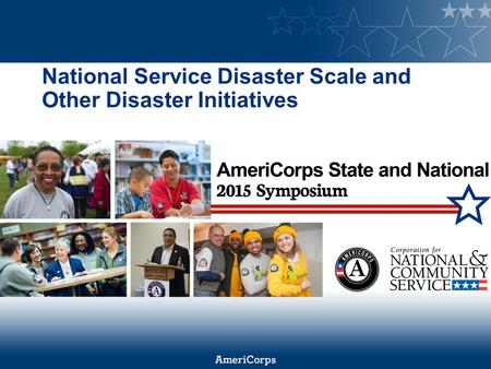 National Service Disaster Scale and Other Disaster Initiatives.