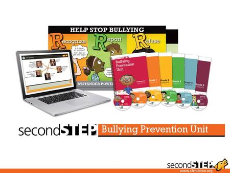 The Second Step program teaches the foundational skills kids need to resist bullying: Emotion management Problem solving Empathy Friendship building.