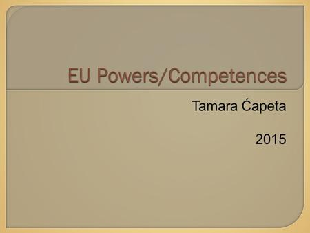 "Tamara Ćapeta 2015.  Comparable to evolutive federations : Article 1 TEU:  ""By this Treaty, the HIGH CONTRACTING PARTIES establish among themselves."