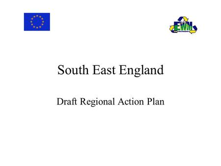 South East England Draft Regional Action Plan. Component 2 - Landfill and Reuse (1) Challenges High % of waste to landfill, no common approach to alternatives.