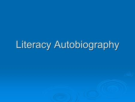Literacy Autobiography. Adjective Adventure  Adjective: noun : a word belonging to one of the major form classes in any of numerous languages and typically.