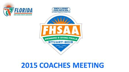 2015 COACHES MEETING. Welcome to Stuart Coaches Information Packet:
