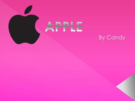  Apple is a company that make i-phones and more. Apple is the first company that made a personal computer.  Apple is the world's second largest information.