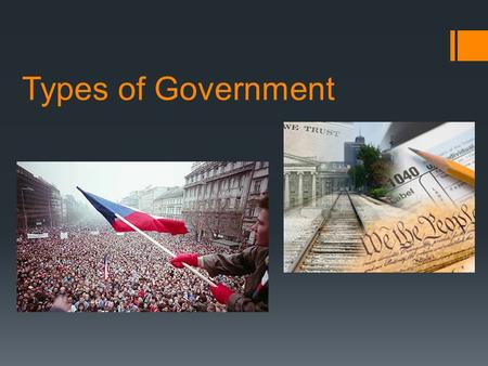 Types of Government. Government: The institution that makes LAWS. ***Questions to think about?  How much control does the government have?  Where does.