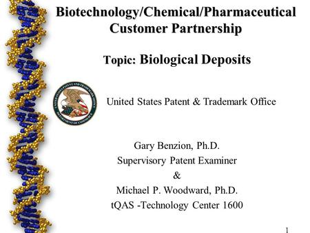 Biotechnology/Chemical/Pharmaceutical Customer Partnership Topic: Biotechnology/Chemical/Pharmaceutical Customer Partnership Topic: Biological Deposits.