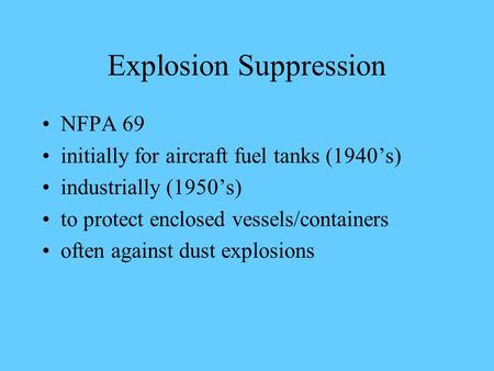 Explosion Suppression