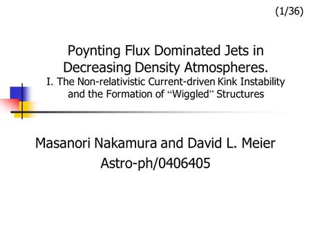 "Poynting Flux Dominated Jets in Decreasing Density Atmospheres. I. The Non-relativistic Current-driven Kink Instability and the Formation of "" Wiggled."