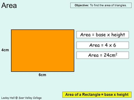 Area of a Rectangle = base x height