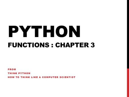 Python Functions : chapter 3