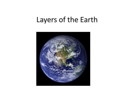 Layers of the Earth. The Atmosphere is the outermost layer of the Earth. It contains oxygen, carbon dioxide, nitrogen and other gases. It is the least.