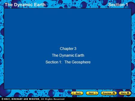 The Dynamic EarthSection 1 Chapter 3 The Dynamic Earth Section 1: The Geosphere.