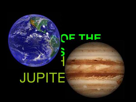 BATTLE OF THE PLANETS EARTH vs JUPITER.