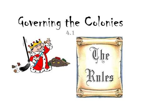 "Governing the Colonies 4.1. The English Parliamentary Tradition Magna Carta – Signed by King John in 1215 Means ""Great Charter"" in Latin First document."