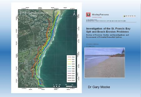 Dr Gary MockeDr Gary Mocke. No interference with coastal processes No need for any expenditure Social impacts (relocation, loss of beach access and.