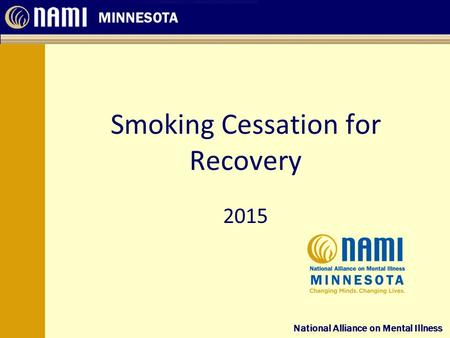 Smoking Cessation for Recovery 2015
