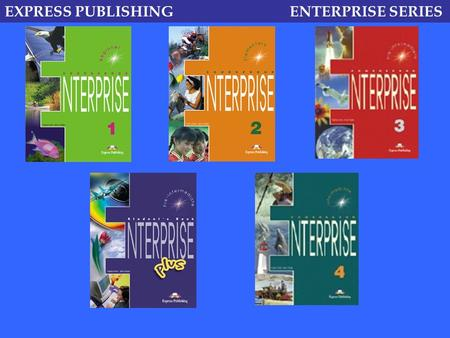 EXPRESS PUBLISHING ENTERPRISE SERIES. Presentation of vocabulary through pictures…