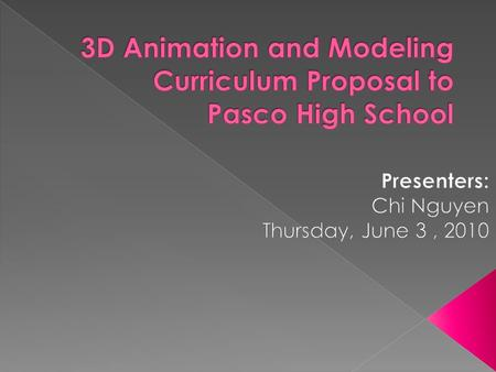  The Business Education Department of Pasco High School needs a 3D curriculum that guide/support a diverse group of students to meet the demanding skills.
