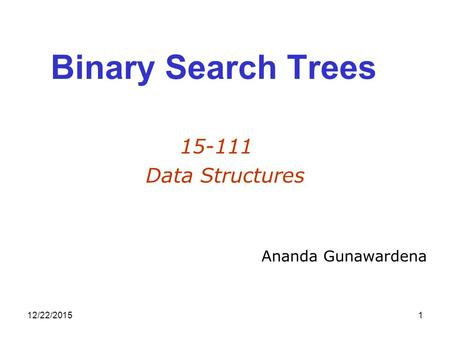 Binary Search Trees Data Structures Ananda Gunawardena