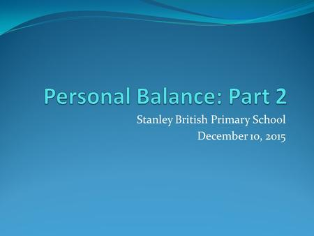 Stanley British Primary School December 10, 2015.