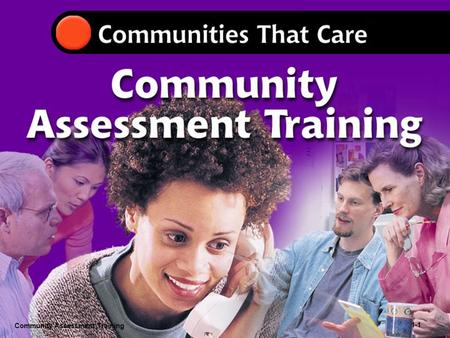 Community Assessment Training 1- Community Assessment Training 1-1.