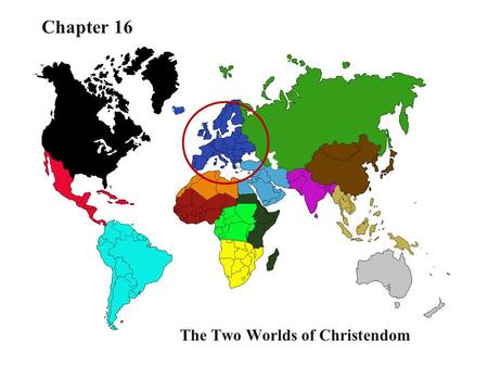 1 The Two Worlds of Christendom Chapter 16. Medieval Christendom Two halves  Byzantine empire  Germanic states Inherited Christianity from Roman empire.