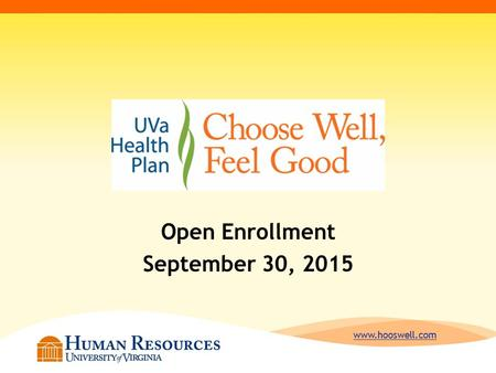 Www.hooswell.com Open Enrollment September 30, 2015.