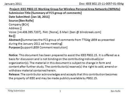 Doc: IEEE 802.15-11-0057-01-004g TG4g Submission Project: IEEE P802.15 Working Group for Wireless Personal Area Networks (WPANs) Submission Title:[Summary.