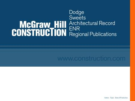 Author - Topic - Date of Production. 2 May 15, 2002 McGraw-Hill Construction Confidential 2003 California Construction Forecast McGraw-Hill Construction/Dodge.