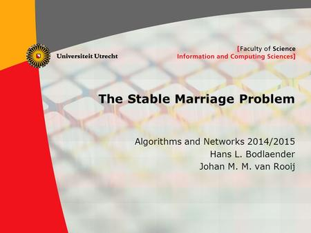 The Stable Marriage Problem