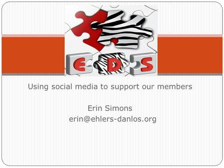 Using social media to support our members Erin Simons