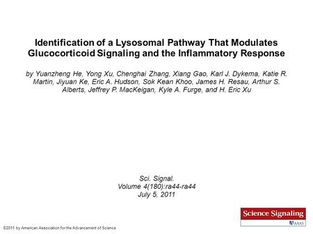 Identification of a Lysosomal Pathway That Modulates Glucocorticoid Signaling and the Inflammatory Response by Yuanzheng He, Yong Xu, Chenghai Zhang, Xiang.