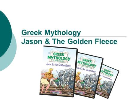 Greek Mythology Jason & The Golden Fleece