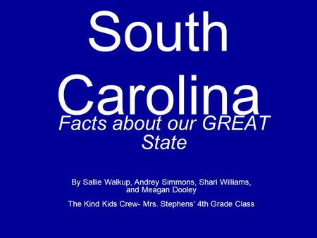 Facts about our GREAT State