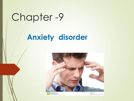 Chapter -9 Anxiety disorder. Definition  Anxiety is a universal human characteristic involving tension apprehension or even terror  Service as an adaptive.