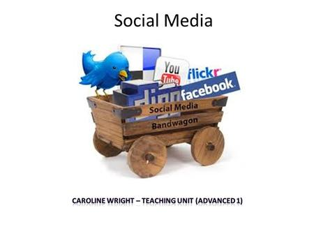 Caroline wright – Teaching Unit (Advanced 1)