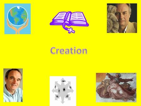 God as Creator Creation ex nihilo Young Earth Creationism Ussher Old Earth Creationism Qualities of the God of Creationism.