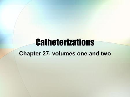 Chapter 27, volumes one and two