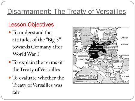 an examination of the treaty of versailles The treaty of versailles was signed on 28 june 1919 and consisted of 440 articles setting out the terms for our team of exam survivors will get you started and.