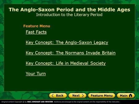 Feature Menu Fast Facts Key Concept: The Anglo-Saxon Legacy