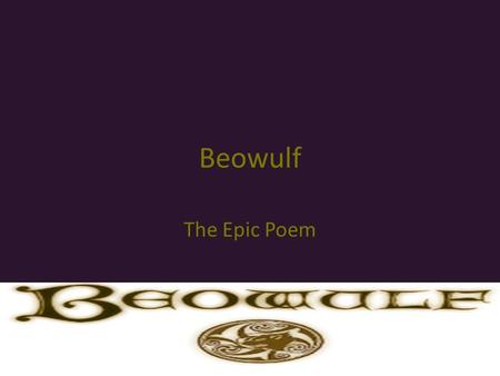Beowulf The Epic Poem. What is a Kenning? compound word or phrase to describe an object or activity. Literary device Beowulf examples: – Life – liquid.