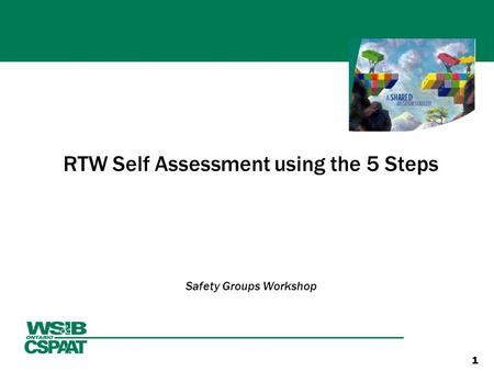RTW Self Assessment using the 5 Steps