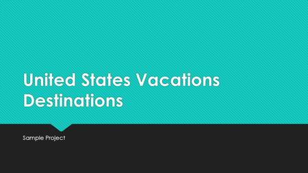 United States Vacations Destinations Sample Project.