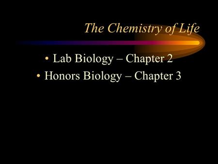 lab 2 the chemistry of life