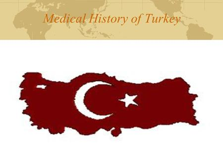 Medical History of Turkey. Late Ottoman Period 1827 First modern Medical School (I. Mahmut Tıphane-i Amire (14 March Medical Celebiration) 1871 Memleket.