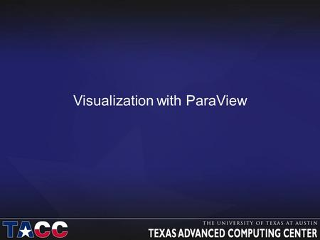 Visualization with ParaView. Before we begin… Make sure you have ParaView 3.14 installed so you can follow along in the lab section –http://paraview.org/paraview/resources/software.htmlhttp://paraview.org/paraview/resources/software.html.
