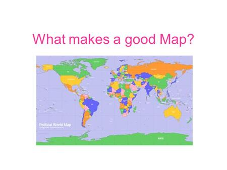 What makes a good Map?. DOGSTAILS Date Orientation Grid Scale Title Author Index Legend Source.
