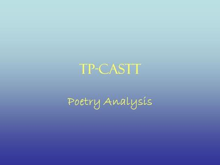 TP-Castt Poetry Analysis.