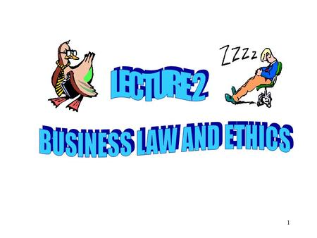 1. 2  BUSINESS OBJECTIVE V. ETHICS  Often ethical conflict between making money and doing what is right  People in business claim they are bound only.