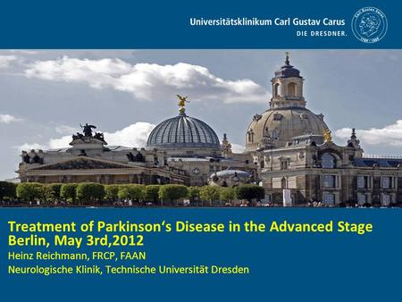 Treatment of Parkinson's Disease in the Advanced Stage